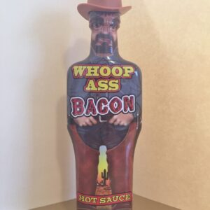 WHOOP ASS BACON FLAVORED HOT SAUCE 6oz