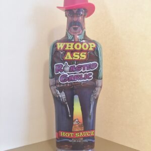 WHOOP ASS ROASTED GARLIC HOT SAUCE 6oz